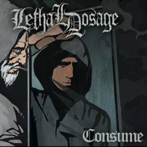 Lethal Dosage - Consume - promo cover pic
