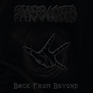 Massacre - Back From Beyond - limited - deluxe - cover promo pic