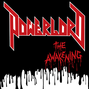 Powerlord - The Awakening - promo cover pic - 2014
