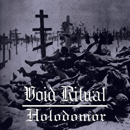 Void Ritual - Holodomor - promo cover pic