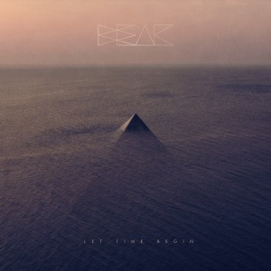 Beak - Let Time Begin - promo cover pic - 2014