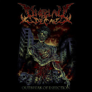 Display Of Decay - Outbreak Of Infection - promo cover pic