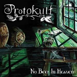 protokult-no-beer-in-heaven- promo cover pic - 2014-album-cover