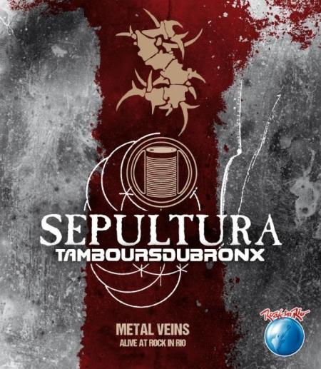 Sepultura - Metal Veins - Alive At Rock In Rio - promo cover pic
