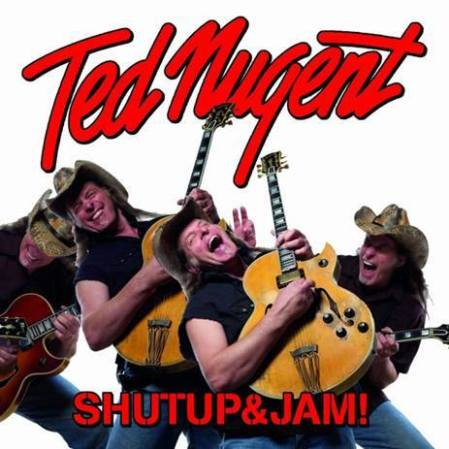 Ted Nugent - Shut Up And Jam - promo cover pic - 2014