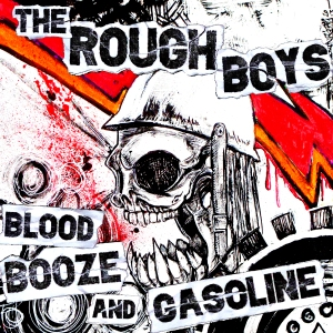 The Rough Boys - Blood Booze And Gasoline - promo cover pic