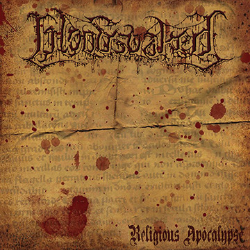 Bloodsoaked - Religious Apocalypse - promo cover pic - 2014