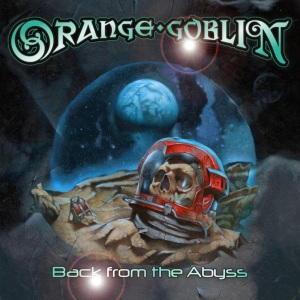 Orange Goblin - Back From The Abyss - promo cover pic
