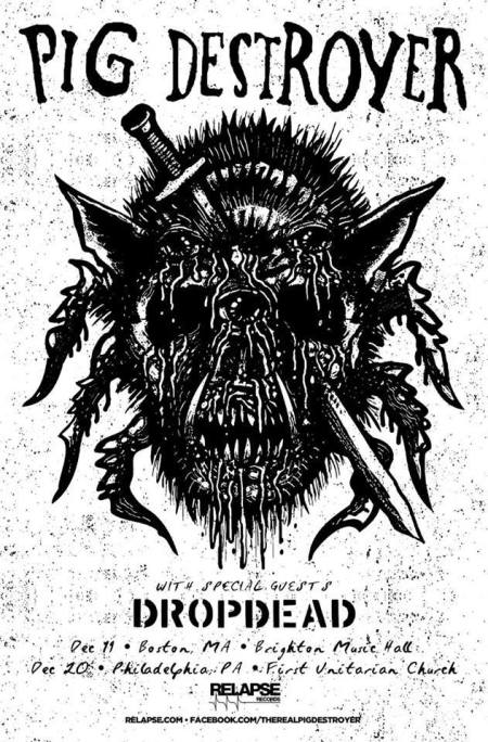 Pig Destroyer - Northeast - 2 tour dates - promo flyer - December 2014