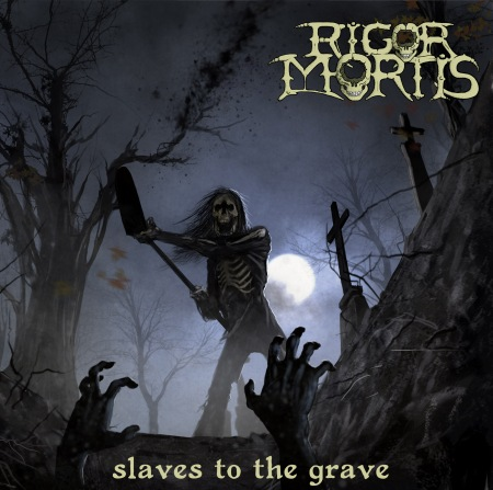 Rigor Mortis - Slaves To The Grave - promo cover pic - 2014