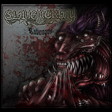 Slaughterday - Ravenous - promo cover pic - 2014