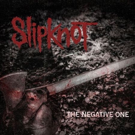 Slipknot - The Negative One - promo cover pic - 2014