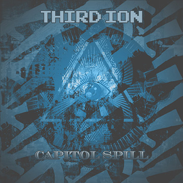 Third Ion - Capitol Spill - promo cover pic - 2014