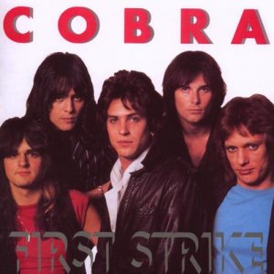 Cobra - First Strike - promo cover pic - Rock Candy Records Ca