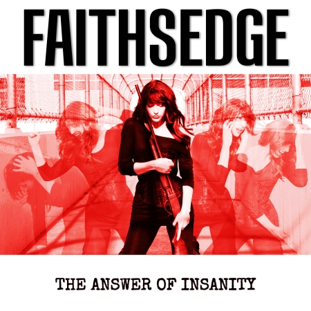 Faithsedge - The Answer Of Insanity - promo cover pic