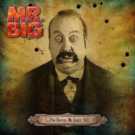 Mr. Big - The Stories We Could Tell - promo cover pic - 2014