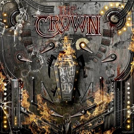 The Crown - Death Is Not Dead - promo cover pic - 2015