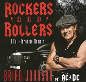 Brian Johnson - ACDC - Rockers And Rollers - promo book cover