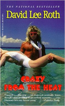 David Lee Roth - Crazy From The Heat - promo book cover pic - #69DD