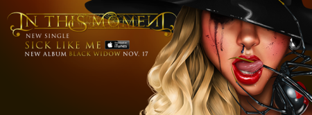 In This Moment - Sick Like Me - promo song itunes banner