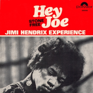 Jimi Hendrix Experience - Hey Joe - Stone Free - single cover art promo - #1966JH