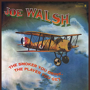 Joe Walsh - the smoker you drink the player you get - promo cover pic
