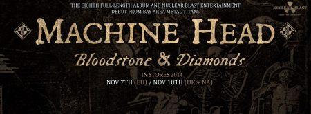 Machine Head - Bloodstone & Diamonds - promo album banner - 2014 - #23MH