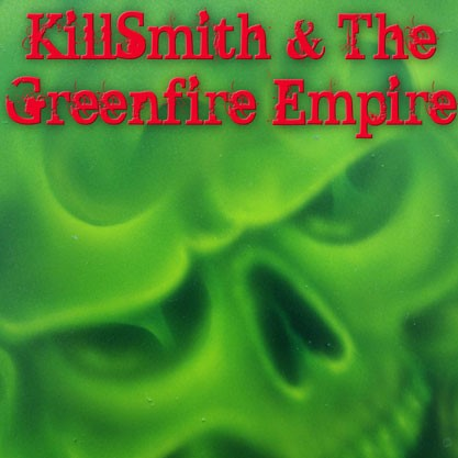 Neal Smith - Killsmith & The Greenfire Empire - promo cover pic
