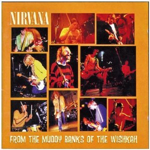 Nirvana - From The Muddy Banks of the Wishkah - Live - promo cover pic - #1KC