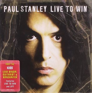 Paul Stanley - Live To Win - promo album pic - #24