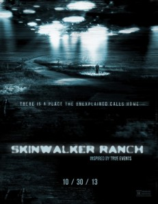 Skinwalker Ranch - promo movie poster - 2013 - Oct - 30
