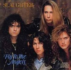 Slaughter - Fly To The Angels - promo CD single pic - #2010MS