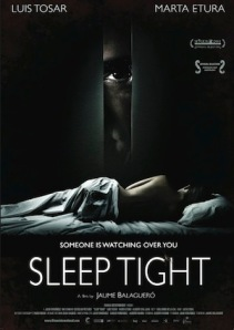Sleep Tight - promo movie poster - #2012OCT26
