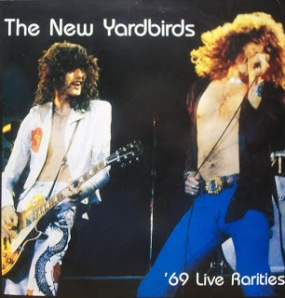 The New Yardbirds - 1969 Live Rarities LP - After Hours Bootleg - #1969