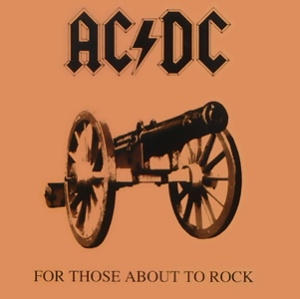 ACDC - For Those About To Rock We Salute You - promo cover pic - #1981BJAY