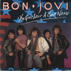Bon Jovi - You Give Love A Bad Name - promo single sleeve cover - 45rpm - #1975