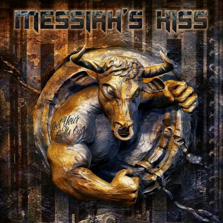Messiah's Kiss - Get Your Bulls Out - promo album pic - #2014MK