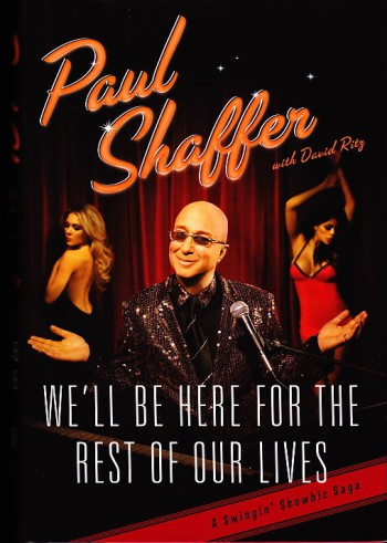 Paul Shaffer - W'ell be here for the rest of our lives - promo book cover