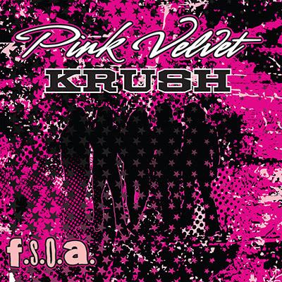 Pink Velvet Krush - fsoa - promo cover pic - 2014 - #0412
