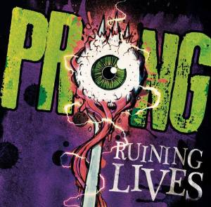 Prong - Tommy Victor - Ruining Lives - promo cover pic - 2014 - #77TV