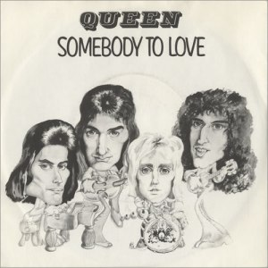 Queen - Somebody To Love - promo single sleeve pic - #1976FM