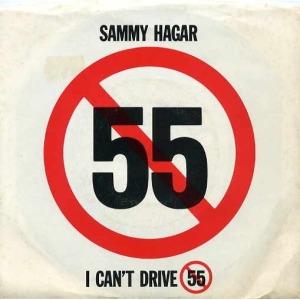 Sammy Hagar - I Cant Drive 55 - promo single sleeve - 45rpm - #1999SH