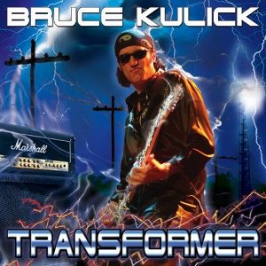 Bruce Kulick - Transformer - promo cover pic - 2014 - #3312