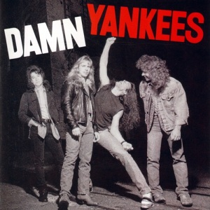 Damn Yankees - promo cover pic - #1990TNTSJB