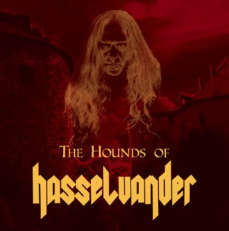 Joe Hasselvander - The Hounds Of Hasselvander - #7712