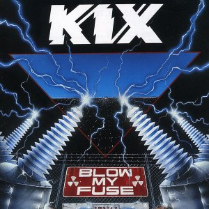 KIX - Blow My Fuse - promo album cover pic - #1989K