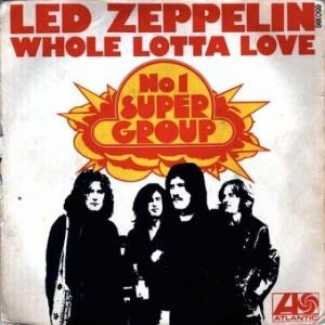Led Zeppelin - Whole Lotta Love - promo single sleeve pic - #1969RP