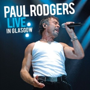 Paul Rodgers - Live In Glasgow - promo album cover pic - #121714