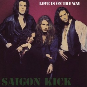 Saigon Kick - Love Is On The Way - single cover sleeve - promo pic - #1987SK