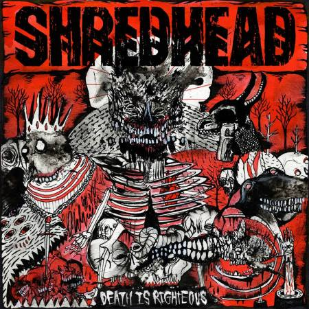 Shredhead - Death Is Righteous - promo album cover pic - 2014